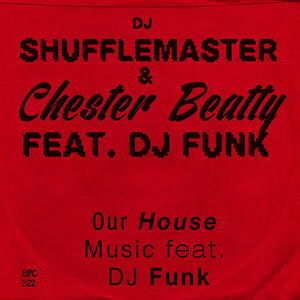 Our House Music Feat. DJ Funk