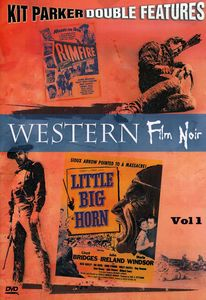 Western Film Noir: Rimfire /  Little Big Horn