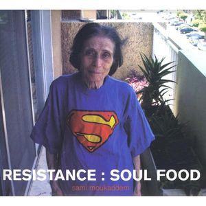 Resistance : Soul Food