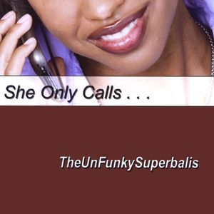 She Only Calls - Maxi Single