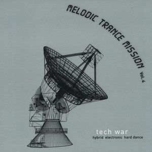Melodic Trance Mission: Tech War 4