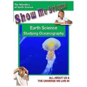 Show Me Science: Earth Science Series /  Earth Science: Oceanography