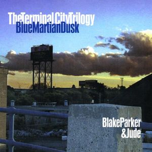 Terminal City Trilogy 1: Blue Martian Dusk