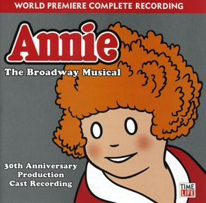 Annie-The Broadway Musical: 30th Anniversary