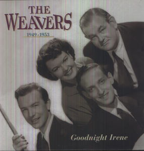 1949-53 the Weavers-Goodnight