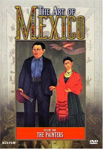 The Art of Mexico: Volume 2: The Painters