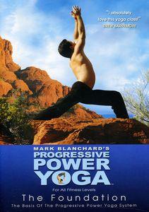 Progressive Power Yoga: The Sedona Experience - The Foundation