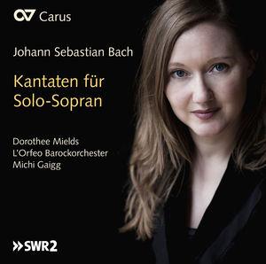 Bach: Cantatas for Soprano Solo