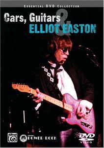 Cars, Guitars, And Elliot Easton