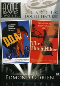 D.O.A. /  The Hitch-Hiker