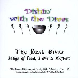Dishin' with the Divas: Songs of Food Love & Mayhe