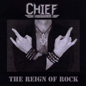 Chief : Reign of Rock-EP
