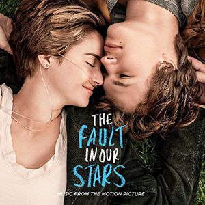 The Fault in Our Stars (Music From the Motion Picture)