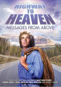 Highway to Heaven: Messages From Above