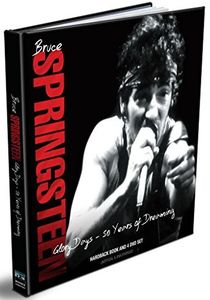 Bruce Springsteen: Glory Days: 50 Years of Dreaming