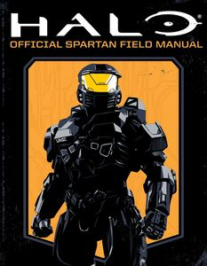 HALO OFFICIAL SPARTAN FIELD MANUAL