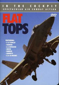 In the Cockpit: Flat Tops