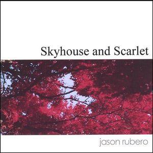 Skyhouse & Scarlet