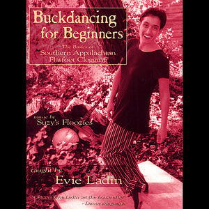 Buckdancing for Beginners: The Basics of Southern