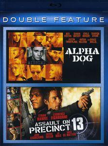 Alpha Dog /  Assault on Precinct 13