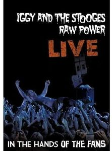 Raw Power Live: In The Hands Of The Fans [Import]