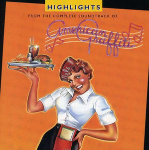American Graffiti (Highlights From the Original Soundtrack)