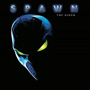 Spawn: The Album (Original Soundtrack) [Import]