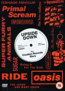 Upside Down-The Story of Creation Records [Import]