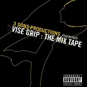 Vise Grip Mixtape /  Various