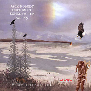 Jack Nobody Does More Songs of the Weird