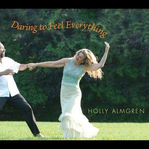 Daring to Feel Everything
