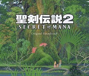 Seiken Densetsu 2 Secret Of Mana (Original Soundtrack) [Import]