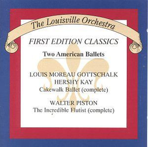 Cakewalk Ballet /  Incredible Flutist