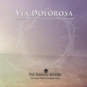 Via Dolorosa-Music from the Italian Baroque