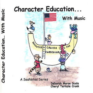 Character Education with Music