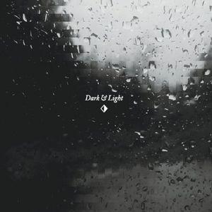 VI: Dark & Light