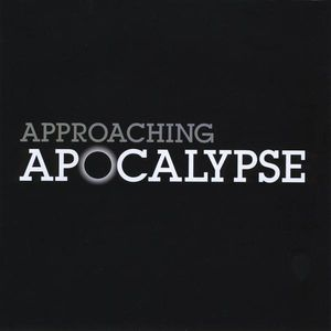 Approaching Apocalypse: Revelation: The Final Book