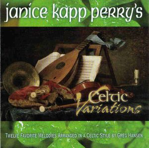 Janice Kapp Perry's Celtic Variations