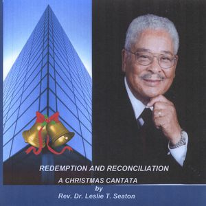 Redemption & Reconciliation- a Christmas Cantata
