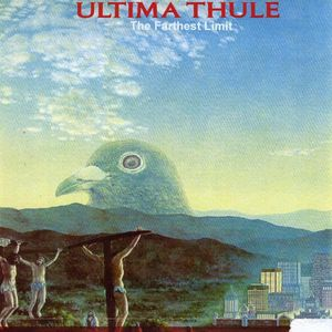 Ultima Thule-The Farthest Limit /  Various