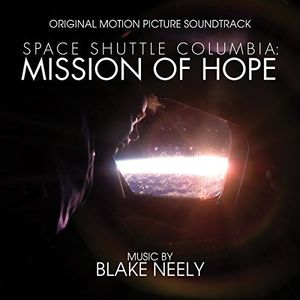 Space Shuttle Columbia: Mission of Hope (Original Motion Picture Soundtrack)