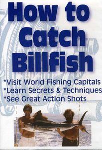 How to Catch Billfish