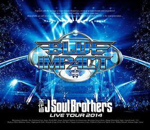 Sandaime J Soul Brothers Live Tour 2014 [Import]