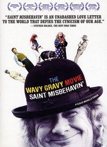 The Wavy Gravy Movie: Saint Misbehavin'