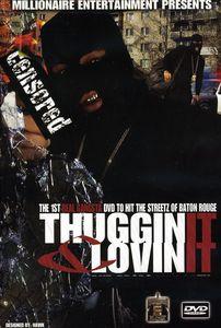 Thuggin It and Lovin It