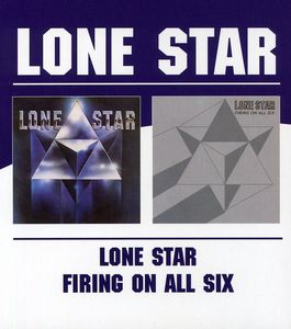 Lone Star /  Firing on All Six [Import]