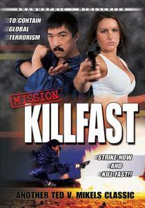 Mission Kill Fast