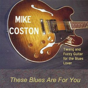 These Blues Are for You