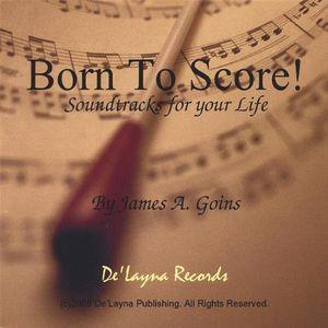 Born to Score!