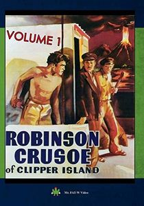 Robinson Crusoe Of Clipper Island Volume 1